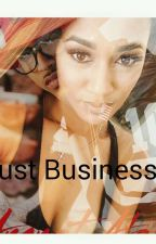 Just Business? by pettiness_R