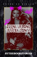 Wonderland Descendants {Completed} by bythebookstories