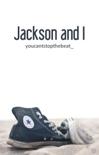 Jackson and I cover