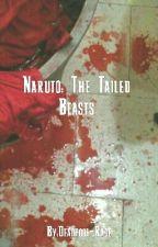 Naruto: The Tailed Beasts by Yukimoto-Namikaze