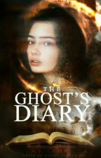 The Ghost's Diary 👻 ✓ by mszame