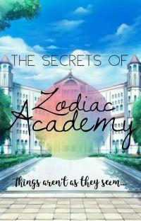 The Secrets of Zodiac Academy ✔ cover