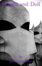 Knight and Doll (OHSHC)(Boyxboy) by QuixoticQuill