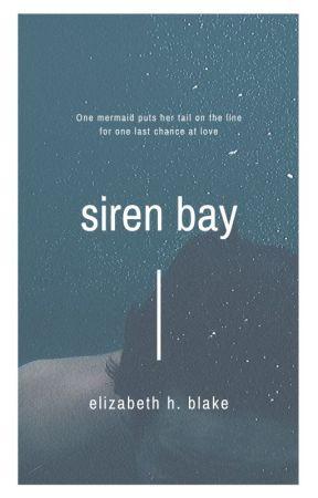 SIREN BAY by LibbyBlake