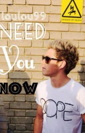 Need you now (Niall love story) by ItsJustBecca