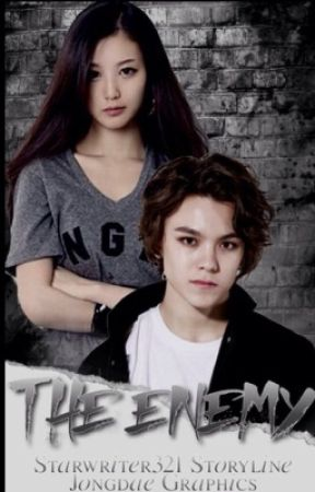 The Enemy {Seventeen's Vernon FF} by starwriter321
