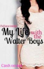 My life with the Walter Boys (CZ translation) od ZuzuliiiJ