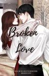 Broken Love(ON HOLD) cover