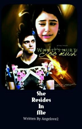 She Resides In Me {Completed}  by Purna_Chatterjee