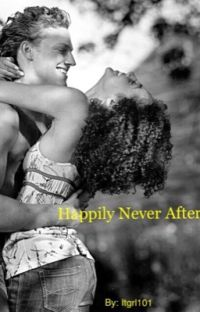 Happily Never After(Sequel to Stereotypical Love)(BWWM/Interracial) cover