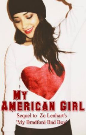 My American Girl (Sequel to My Bradford Bad Boy) by redhairbxnds