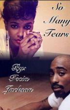 So Many Tears by monteciajackson_