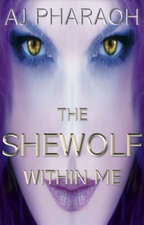 The Shewolf Within Me | BxB by AJPharaoh