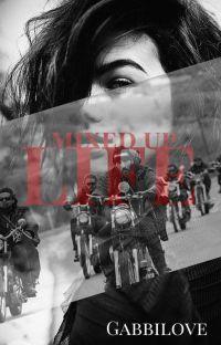 Mixed Up Life  (Mixed Up Series Book 1) cover
