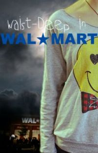 Waist-Deep In Walmart cover