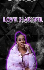 Love Harder by xo_AAA_xo