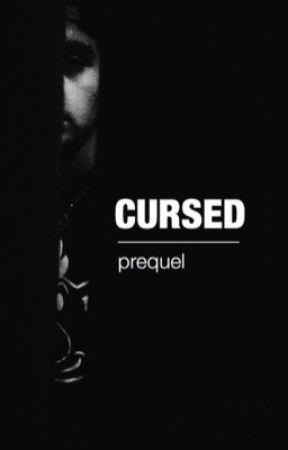 Cursed- The Prequel [Jai Brooks] by _janorauhl