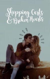 Shopping Carts & Broken Hearts cover