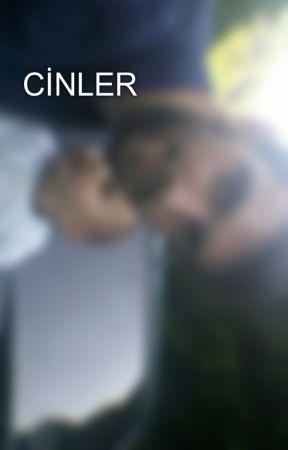 CİNLER by yalnizimgeceden08