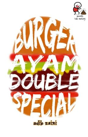Burger Ayam Double Special by AdibZaini