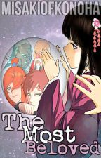 The Most Beloved By The Kages (Naruto FanFiction 'Kages' Love Story) by MisakiofKonoha