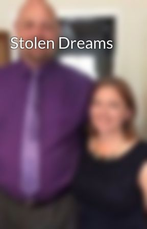Stolen Dreams by smlowry