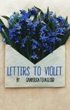 Letters to Violet (girlxgirl) cover