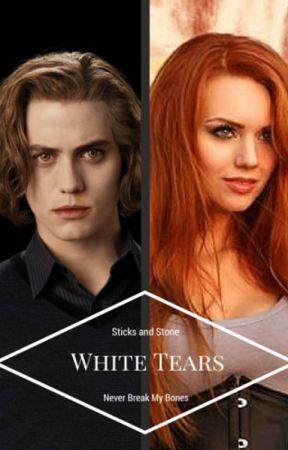 White Tears *Jasper Hale Love Story* by Imbeingsmart