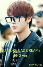 No More Bad Dreams (BTS Jin fanfic) [ENG] by wiki1411