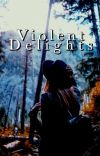 Violent Delights | Oliver Queen [1] cover