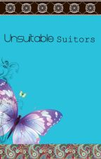 The Unsuitable Suitors by Trinleee