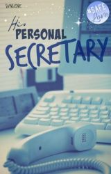 His Personal Secretary    ✓ by Sunlene