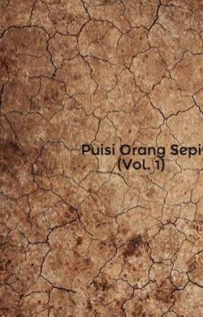 Puisi Orang Sepi (Vol. 1) by SyaihanSyafiq