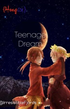 Teenage Dream {HongIce} by IrresistibleFjords