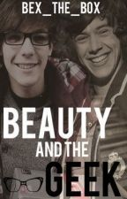Beauty and The Geek (Larry Stylinson AU) by bex_the_box