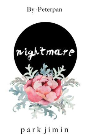 nightmare    pjm. ✓ by -PeterPan
