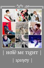Hold Me Tight | Monsta X | by iPinoy