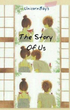 The Story of Us (Slow Update) by UnicornBby_