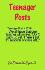 Teenager Posts by Emerald_Eyes_12