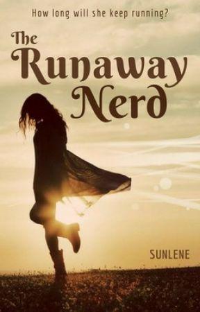 The Runaway Nerd | ✓ by Sunlene