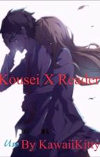 Kousei X Reader by KawaiiKittyKat1