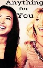 Anything for You by shipsbrittana