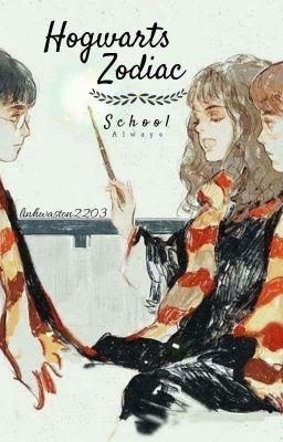 Đọc Truyện [ 12 chòm sao ] Hogwarts Zodiac School  - Truyen4U.Net