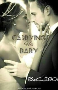 Carrying His Baby( A BWWM Christian Romance) #wattys2016 *Published* cover