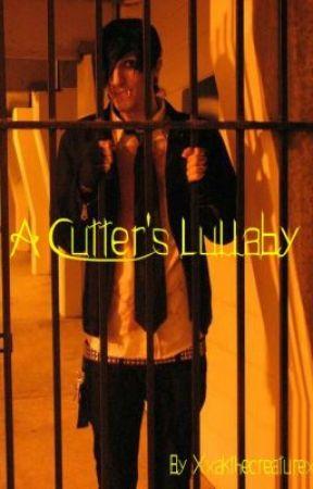 A Cutter's Lullaby (Chris Motionless Story) by XxakthecreaturexX