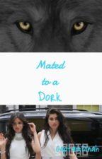 Mated to a Dork {Camren} by CaptainDinah