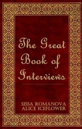 The Great Book of Interviews by FrozenInTime
