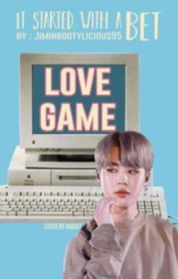 Love Game [ COMPLETED ] editing
