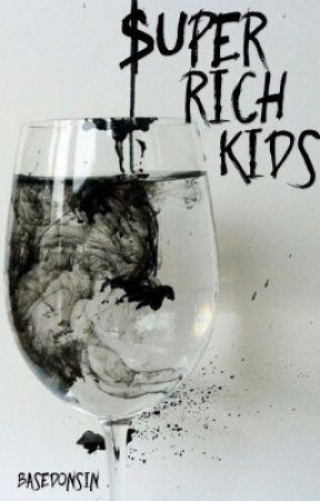 Super Rich Kids (BoyxBoy) by BasedOnSin