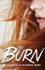 The Burn (A Runner Series Companion) by so1tgoes